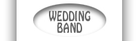 Go to Bobbys' Wedding Band Page